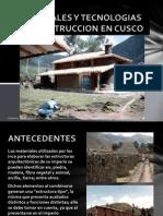 MATERIALES Y TECNOLOGIAS DE CONSTRUCCION EN CUSCO.pptx