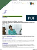 Irritada, Dilma Nega Tática Do Medoe Dispara ContraMarina