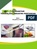 Buku Pengantar Teknologi Industri Pertanian