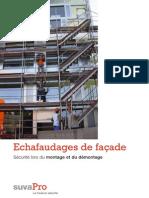 Echafaudages de façade. Sécurité lors du montage et du démontage