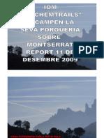 -Iom- Chem Trails en El Cel de Montserrat 11-12-2009