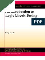 An Introduction to Logic Circuit Testing