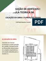 6. AULA 05 - C E I - Locação da obra e fundações rasas