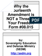 Why the Fourteenth Amendment is Not a Threat to Your Freedom , Form #08.015