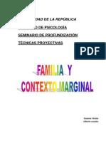 Familia y Contexto Marginal Lic. Daniela Muñiz y Lic Alberto Canales Ambrosio.