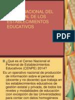 Censo Nacional Del Personal de Los Establecimientos Educativos