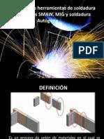 Tecnología en Las Herramientas de Los Procesos SMAW, MIG y Soldadura Autogena