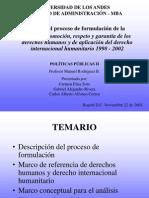 MBA-LAS POLITICAS PUBLICAS, FORMULACION, IMPLEMENTACON Y EVALUACION.  ABOGADO, ADMINISTRADOR DE EMPRESAS, ASESOR, CONSULTOR LITIGANTE. INOCENCIO MELENDEZ.ppt