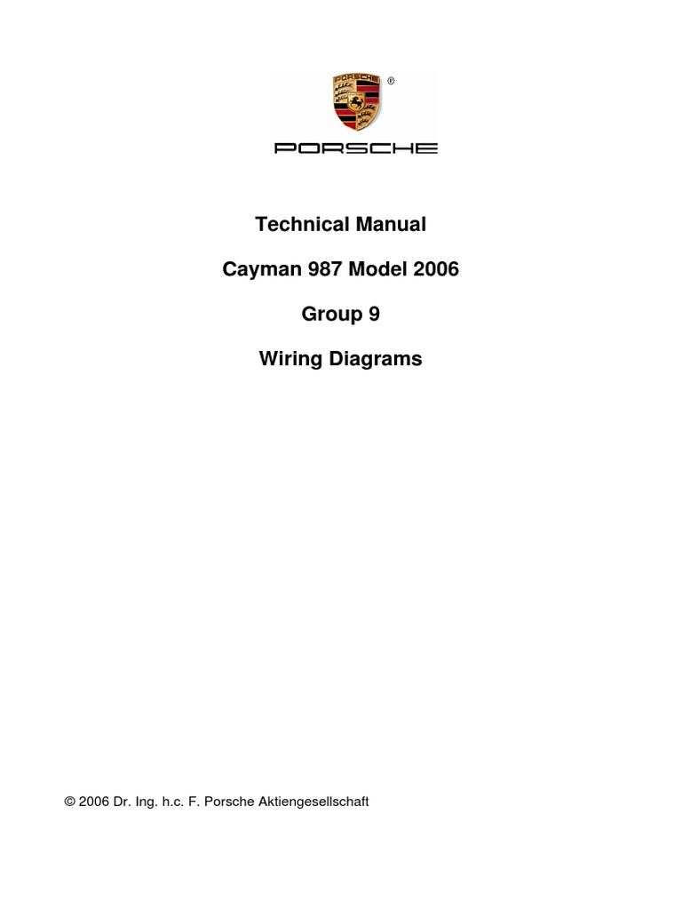 cayman 987 2006 wiring diagrams electrical wiring electrical rh scribd com boxster 987 wiring diagram Porsche 944 Wiring-Diagram