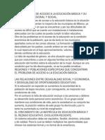 Los Problemas de Acceso a La Educación Básica y Su Distribución Regional y Social