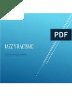 Unidad 10 Jazz y Racismo - Jorge Iván Zuluaga