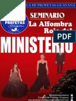 La Alfombra Roja Del Ministerio