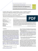 4 2012 [Doi 10.1016_j.elerap.2012.02.004] Keunho Choi; Donghee Yoo; Gunwoo Kim; Yongmoo Suh -- A Hybrid Online-product Recommendation System- Combining Implicit Rating-based Collaborative Filtering and Sequential Patte