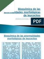 Bioquímica de Las Anormalidades Morfológicas de Leucocitos