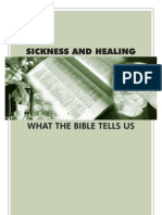 SICKNESS and HEALING--What the Bible Tells Us