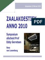 Zaalakoestiek Anno 2010 - Renz Van Luxemburg - 20100212