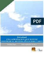Kutxabank. UNA APROPIACION QUE SUPONE DESTRUIR EL SISTEMA FINANCIERO VASCO