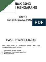 Unit 6 - Estetik dalam penulisan - Copy.pptx