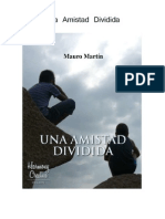 Una Amistad Dividida - Mauro Martin