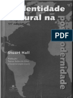 Hall, S. a Identidade Cultural Na Pós-modernidade.