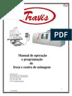 Antônio Fagor Fresadora Travis