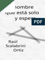 Scalabrini Ortiz Raul El Hombre Que Esta Solo Y Espera PDF