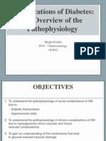 2013-10-23 Pathophysiology of Diabetes Complications Dr M. Poddar