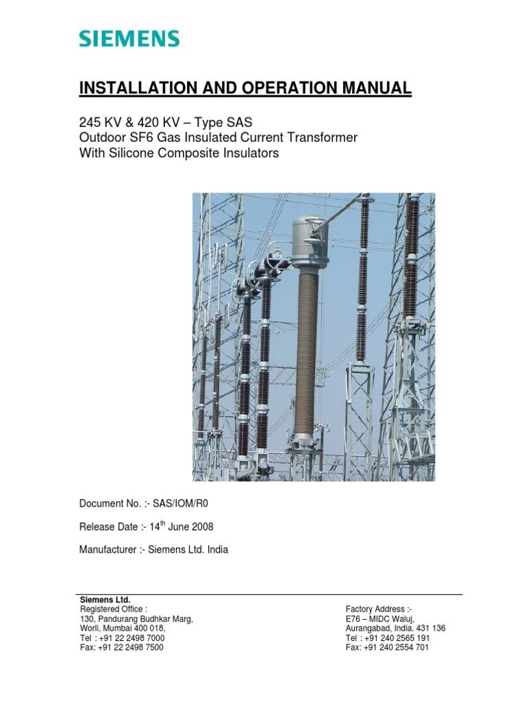400 KV SF6 Filled CT O&M Manual   Transformer   Insulator (Electricity)