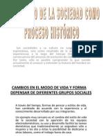 Desarrollo de La Sociedad Como Proceso Histórico (Part 01)