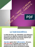 Tildacion Diacritica Ppt Mia Creada