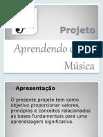 Projeto Aprendendo Com a Música