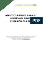 Aspectos Basicos Para El Diseno Del Riego Por Aspersion en Parcela