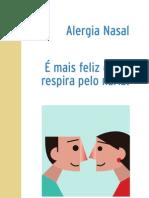 Alergia nasal - É mais feliz quem respira pelo nariz!