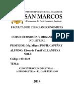 Concentracion Industrial – Agroindustria – El Café Peruano