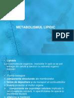 Curs 7 Metabolismul Lipidic. Tulburări Ale Metabolismului Lipidic