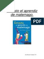 Ernesto El Aprendiz de Matemago Ana Romero