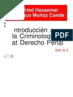 Hassemer - Introduccion a La Criminologia y Al Derecho Penal
