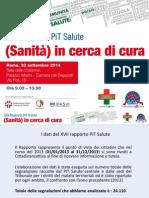 """Rapporto PiT Salute 2014 """"(Sanità) in cerca di cura"""""""