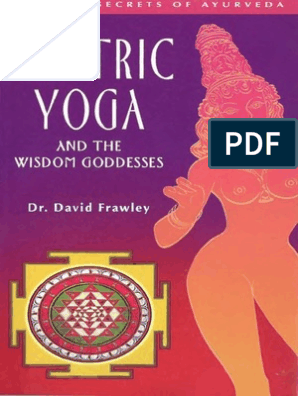 Frawley David Tantric Yoga And The Wisdom Goddesses Tantra Devi