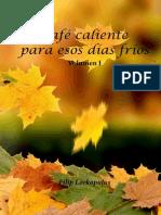 Café Caliente Para Esos Días Fríos - Volumen I