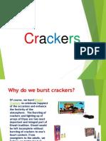 Why Do We Burst Crackers?