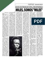 "NO SOMOS MILES, SOMOS ""MILES"" (Oja x Oja 2014-09-29)"