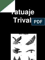 Tatuaje Trival
