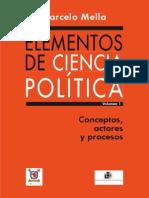 Elementos de Ciencia Política Vol.1 - Marcelo Mella