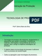 Aula 7 - Tecnologia Processo (2)