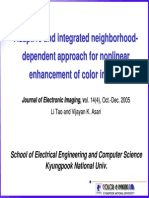 20060121 Adaptive and Integrated Neighborhood-Dependent Approach for Nonlinear Enhancement of Color Images