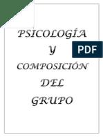 GRUPO 22 Psicología y Composición Del Grupo