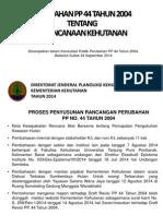 Perubahan PP 44 Tahun 2004 Tentang Perencanaan Kehutanan