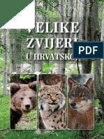 Velike Zvijeri u Hrvatskoj