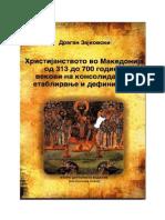 Драган Зајковски - Христијанството во Македонија од 313 до 700 година